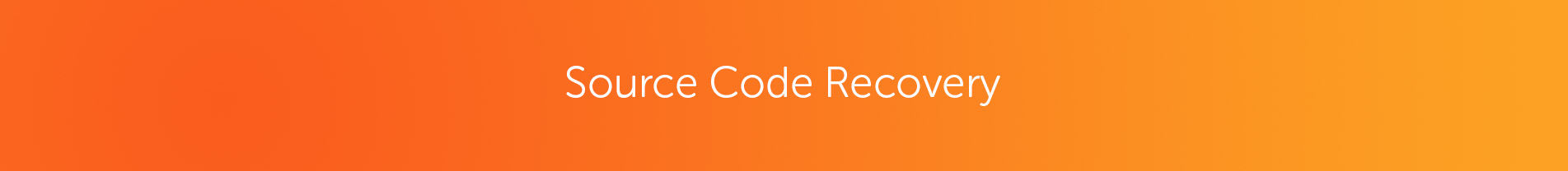 Source Code Recovery